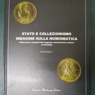 """Italia - Libro """"Stato e Collezionismo. Indagine sulla Numismatica"""" edizione 2009"""