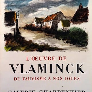 Maurice de Vlaminck - L'oeuvre de Vlaminck: du fauvisme à nos jours - 1956