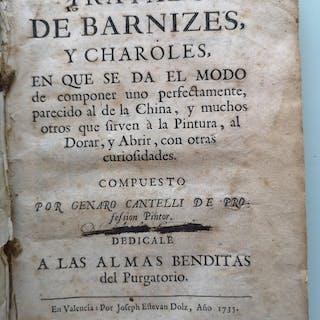 Genero Cantelli - Tratado de Barnizes y Charoles - 1735