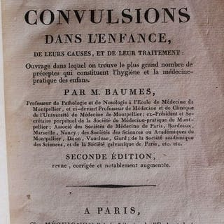 M. Baumes - Traité des convulsions dans l'enfance de...