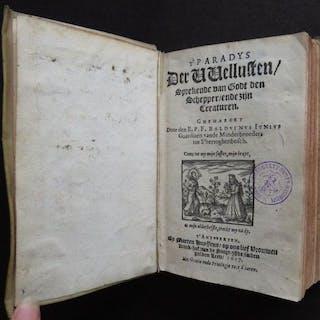 Balduinus Junius - t'Paradys der vvellusten [&:] Een...