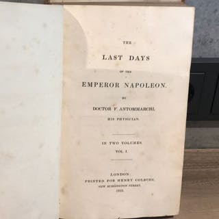 Doctor F. Antommarchi - The Last Days of Emperor Napoleon- 1825