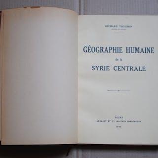 Richard Thoumin - Géographie humaine de la Syrie centrale  - 1936
