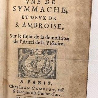 Quintus Aurelius Symmachus / Saint Ambrose - Trois harangues
