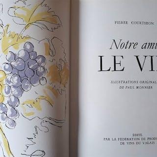 Pierre Courthion, Paul Monnier - Notre Ami le Vin - 1943