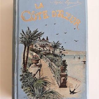 Stéphen Liégeard - La Côte d'Azur - 1894