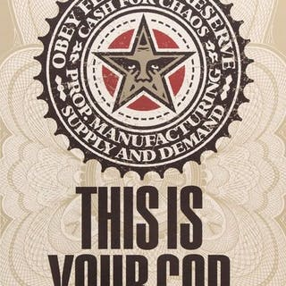 Shepard Fairey (OBEY) - This is Your God