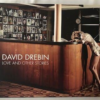 David Drebin - Love and Other Stories - 2007