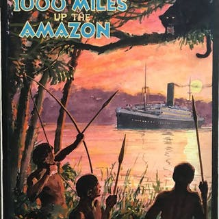 Anonymous - Booth Line 1000 Miles Up The Amazon - Charles Birchall Ltd. - 1930s