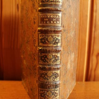 Hardouin De Perefixe - Histoire du Roi Henri Le Grand - 1767