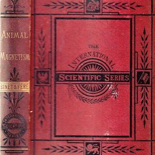 Alfred Binet u. Charles Samson Féré - Animal magnetism - 1888