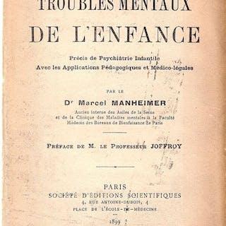 Marcel Manheimer - Les troubles mentaux de l'enfance - 1899
