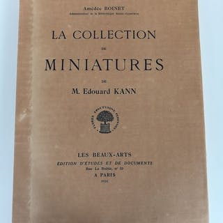 Amédée Boinet - La collection de miniatures de M. Edouard Kann - 1926