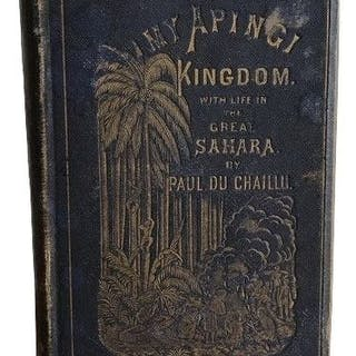 Paul Du Chaillu - My Apingi Kingdom with lifein the Great Sahara - 1871