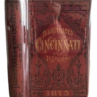 P.J. Kenny - Illustrated Cincinnati: A Pictorial Hand-Book - 1875