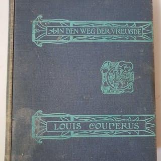 Louis Couperus - Aan den weg der vreugde- 1908