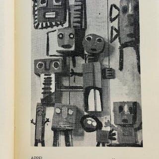Cobra; Le Groupe Expérimental Hollandais: Appel, Constant, Corneille - 1949