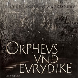 Orpheus and Eurydice Gluck National Theatre Bavarian State Opera