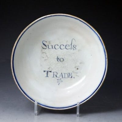 "English delftware bowl ""Success to Trade"" legend and decorated with"