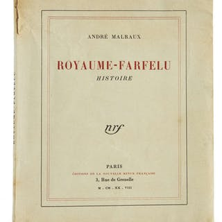 André MALRAUX, André MALRAUX 1901-1976 Royaume-farfelu : histoire