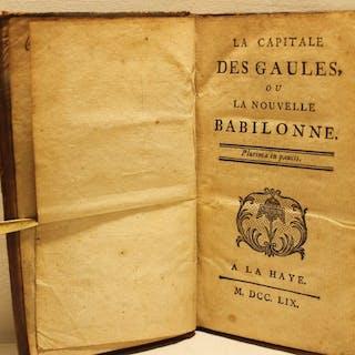 Louis Charles Fougeret de Monbron & Ange Goudar - La capitale des Gaules