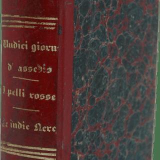 Jules Verne - Undici Giorni d'Assedio / I Pelli Rosse del...