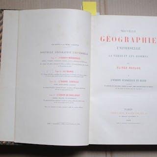 Elisée Reclus - Nouvelle géographie universelle