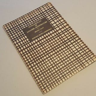 Bruno Taut - Fundamentals of Japanese Architecture...