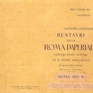 Giuseppe Gatteschi - Restauri della Roma Imperiale con...