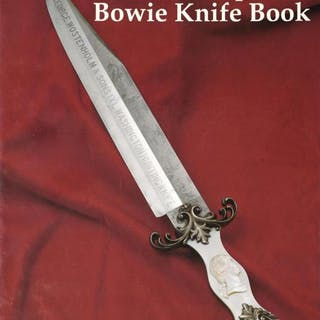 THE ANTIQUE BOWIE KNIFE BOOK BY ADAMS VOYLES MOSS, complete with dust