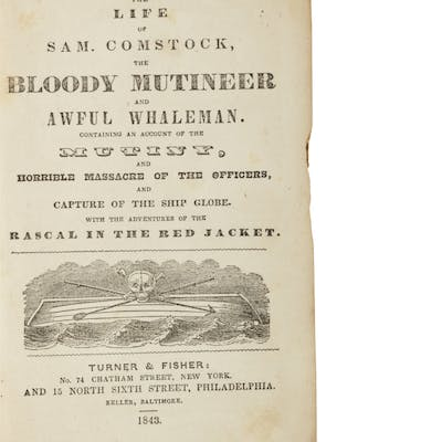 [COMSTOCK, SAMUEL] | The Life of Samuel Comstock, the Bloody Mutineer