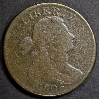 1806 LARGE CENT, FINE CORROSION