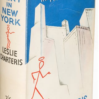 Leslie Charteris. The Saint in New York. London: 1935. First edition....