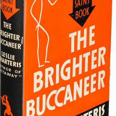 Leslie Charteris. The Brighter Buccaneer. Garden City: 1933. First