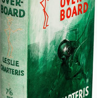 Leslie Charteris. Saint Overboard. London: 1936. First edition....