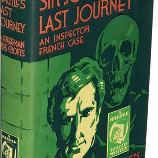 [Sealed Mystery]. Freeman Wills Crofts. Sir John Magill's Last Journey.