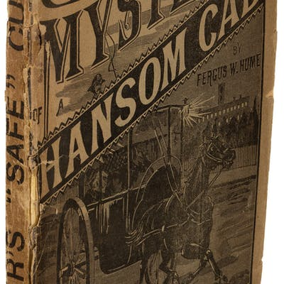 Fergus Hume. The Mystery of a Hansom Cab. London: [1887]. First English