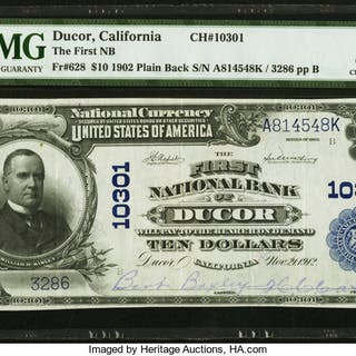 Ducor, CA - $10 1902 Plain Back Fr. 628 The First NB Ch. # 10301 PMG