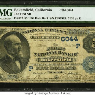 Bakersfield, CA - $5 1882 Date Back Fr. 537 The First NB Ch. # (P)6044