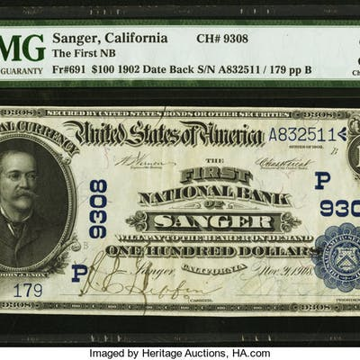 Sanger, CA - $100 1902 Date Back Fr. 691 The First NB Ch. # (P)9308