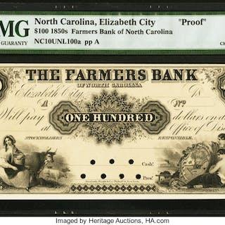 Elizabeth City, NC- Farmers Bank of North Carolina $100 18__ Proof