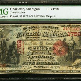 Charlotte, MI - $5 1875 Fr. 401 The First NB Ch. # 1758 PMG Very Fine 25. ...