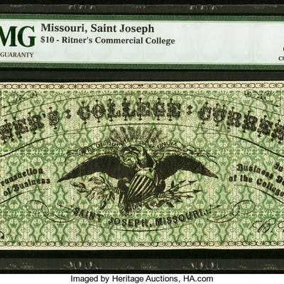 St. Joseph, MO- Ritner's Commercial College $10 ND (ca. 1870-80) PMG