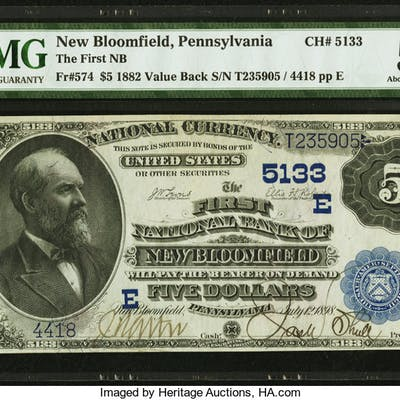 New Bloomfield, PA - $5 1882 Value Back Fr. 574 The First NB Ch. #