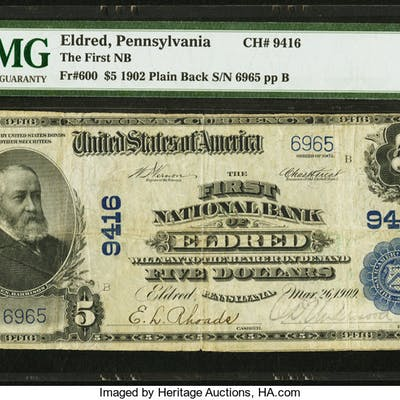 Eldred, PA - $5 1902 Plain Back Fr. 600 The First NB Ch. # 9416 PMG