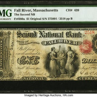 Fall River, MA - $1 Original Fr. 380a The Second NB Ch. # 439 PMG