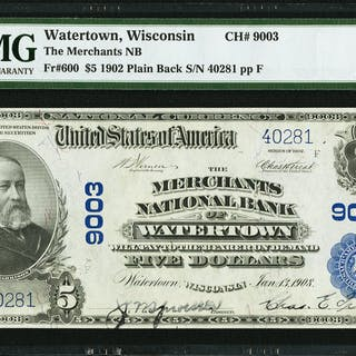 Watertown, WI - $5 1902 Plain Back Fr. 600 The Merchants NB Ch. #