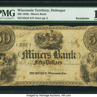 Dubuque, WI- Miners Bank $50 18__ G8 Oakes 60-5 Remainder PMG Choice