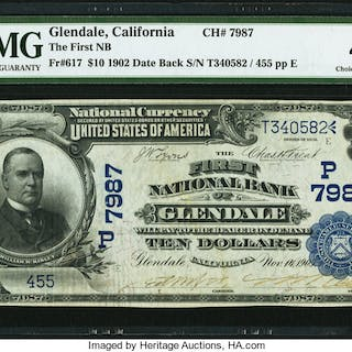 Glendale, CA - $10 1902 Date Back Fr. 617 The First NB Ch. # (P)7987