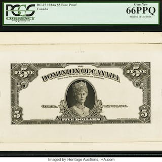 Canada Dominion of Canada $5 1924 DC-27 Face Proof PCGS Gem New 66PPQ. ...